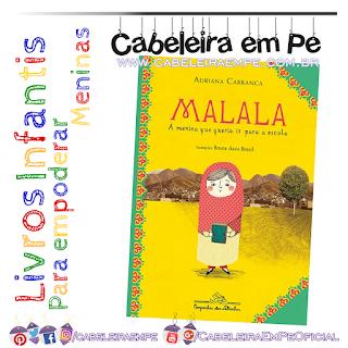 Empoderamento para meninas, Livro - Malala, a menina que queria ir para a escola - Adriana Carranca