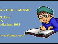 Soal UKK PKn Kelas 8 Kurikulum 2013