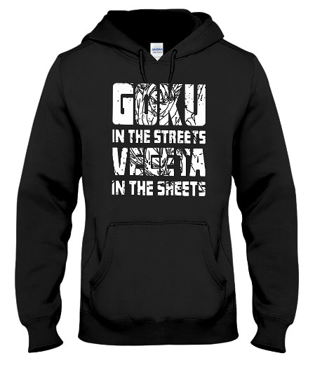 Goku In The Streets Vegeta In The Sheet Hoodie Sweatshirt Sweater
