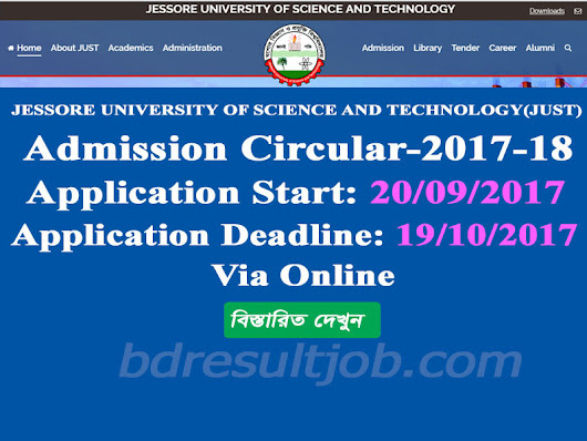 Jessore University of Science and Technology (JUST) Admission Test Circular 2017-2018 has been published.