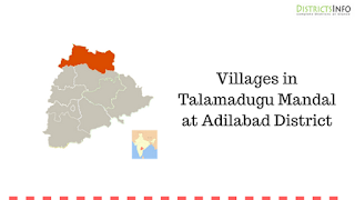 Villages in Talamadugu Mandal at Adilabad District
