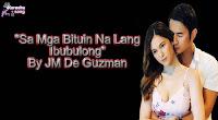 Sa Mga Bituin Na Lang Ibubulong By JM De Guzman