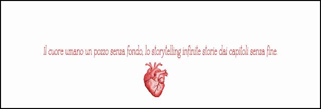 Storytelling cuore amore amicizia prigionia blogging