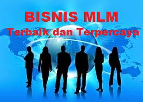 12 ciri bisnis mlm terbaik dan terpercaya