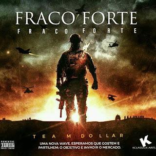 Team Dollar - Fraco Forte