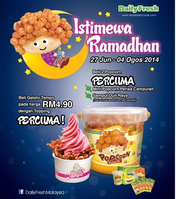 Daily Fresh Promotion, Ramadhan Promotion, Daily Fresh Ready To Go Snacks, Daily Fresh, Ready Snacks, Healthy Convenient Snacks, Cupcorn, wafito, popcorn, gelato tempo, icekimo