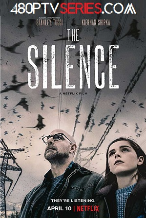 Download The Silence (2019) 850MB Full Hindi Dual Audio Movie Download 720p Web-DL Free Watch Online Full Movie Download Worldfree4u 9xmovies