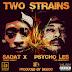 BigBob ft Psycho Les, Sadat X & LDontheCut - Two Strains (@BigBobPattison  @psycho_les @SadatX)
