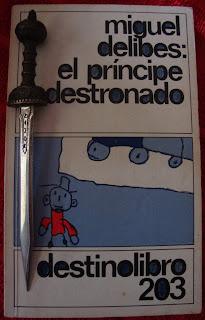 Portada del libro El príncipe destronado, de Miguel Delibes