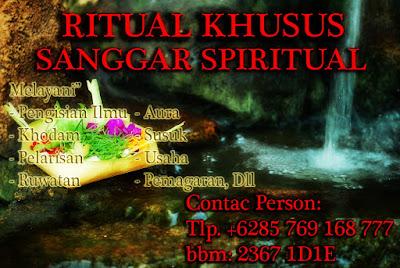 ritual pengisian khodam,ritual pelarisan, ritual pesugihan