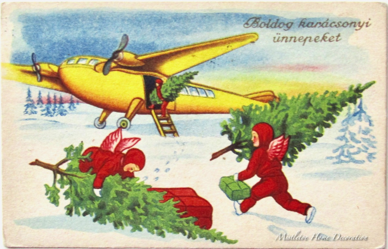 i have already brought here cards where santa arrives on foot by car by motorbike but now the half angel half elf creatures are loading the pine trees and - Airplane Christmas Cards