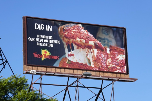 Fresh Brothers Chicago Edge pizza billboard