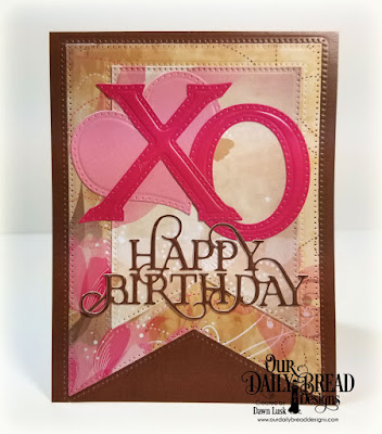 Our Daily Bread Designs Paper Collection: Beautiful Blooms, Custom Dies: Letter X, Letter O, Large Banners, Pierced Heart, Happy Birthday Caps