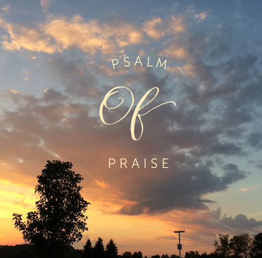 A Personal Psalm
