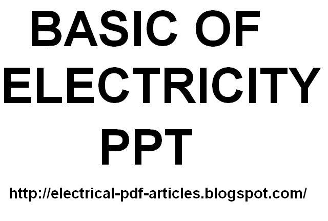 Electrical-Articles-PDF : Basics Of Electricity PPT Free