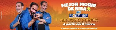 MEJOR MORIR DE RISA por Mc Phantom en Bogotá