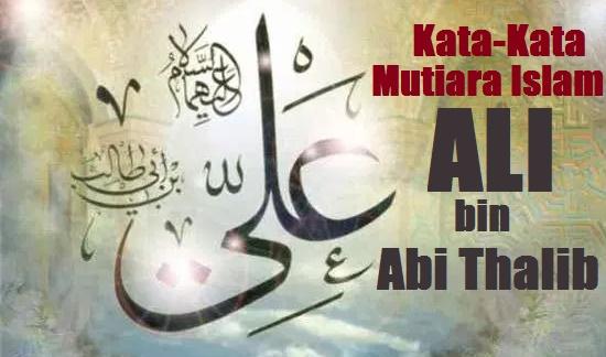 kata mutiara islam ali bin abi thalib