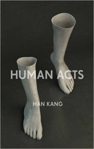 The Human Acts by Han Kang