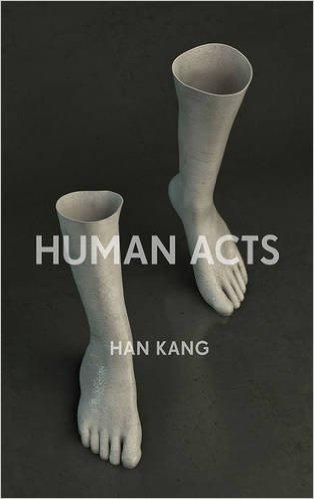 The Human Acts by Han Kang