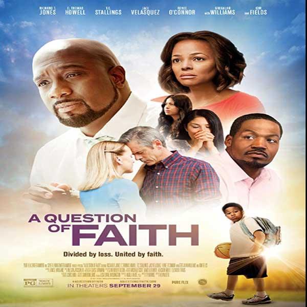 A Question of Faith, A Question of Faith Synopsis, A Question of Faith Trailer, A Question of Faith Review, Poster A Question of Faith