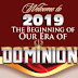 2019  THE BEGINNING OF OUR ERA OF DOMINION BY BISHOP DAVID OYEDEPO