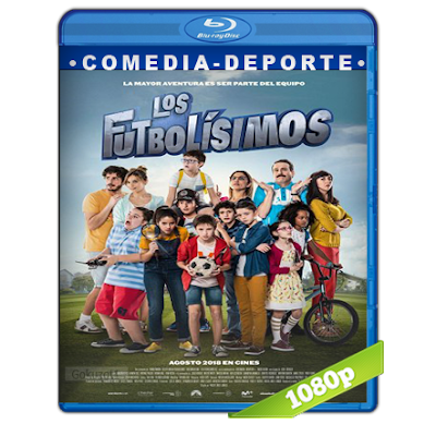 Los Futbolisimos (2018) BRRip Full 1080p Audio Castellano 5.1