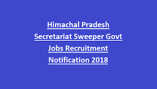 Himachal Pradesh Secretariat Sweeper Govt Jobs Recruitment Notification 2018