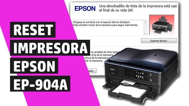 Cómo resetear almohadillas impresora Epson EP904A