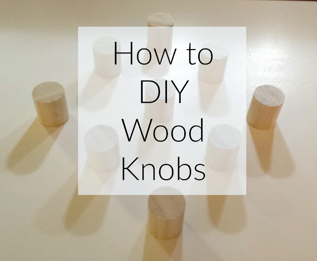 How to DIY wood knobs tutorial