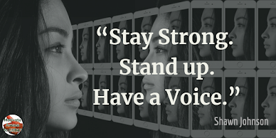 "Quotes About Strength And Motivational Words For Hard Times: ""Stay strong. Stand up. Have a voice."" - Shawn Johnson"