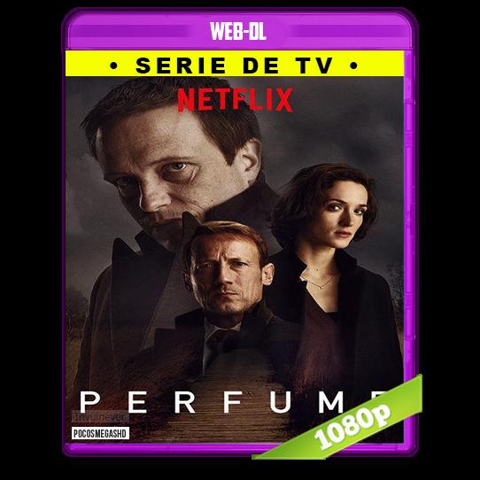 El perfume (2018) Temporada 1 Completa WEB-DL 720p Audio Dual Latino-Aleman