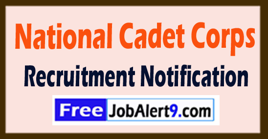 NCC National Cadet Corps Recruitment Notification 2017