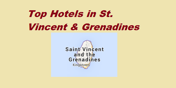 Top Hotels of St. Vincent and Grenadines