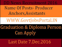 DD News Recruitment for Producer, Assistant Posts 2017