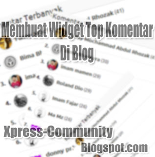 Membuat Widget Top Komentar di Blog