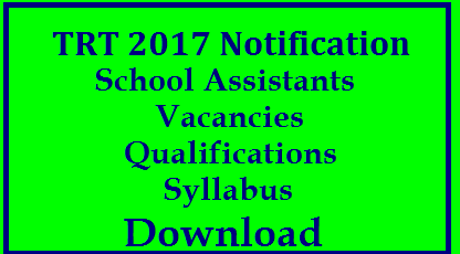 TSPSC-TRT 2017 Notification to Recruit SA School Assistant Posts Qualifications Syllabus Download- Telangana DSC Notification 2017 Eligibility criteria Syllabus Educational Qualifications for SA School Assistants Telugu Hindi English Mathematics Physical Science Bio Science Social Studies. Telangana Public Service Commission inviting Online Applications for the Post of School Assistant in Telangana School Education Department of Telangana Government. Aspirants who are meeting with the required Educational Qualifications may visit TSPSC Official Website and Apply Online whithin given Schedule in the Notification | Syllabus for the concern SA Posts given in the detailed Notification by Telangana State Public Service Commission How to Apply Online Required Documents Schedule Fee particulars trt-2017-notification-to-recruit-sa-school-assistants-SAs-syllabus-vacancies-qualifications-download-Apply-online/2017/10/trt-2017-notification-to-recruit-sa-school-assistants-SAs-syllabus-vacancies-qualifications-download-Apply-online.html