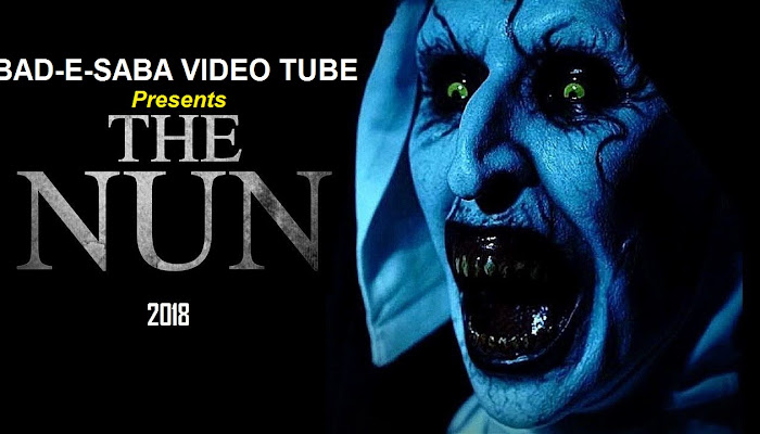 BAD-E-SABA Presents - Watch Horror Movie The NuN 2018