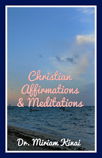 Christian affirmations and Bible verse meditations