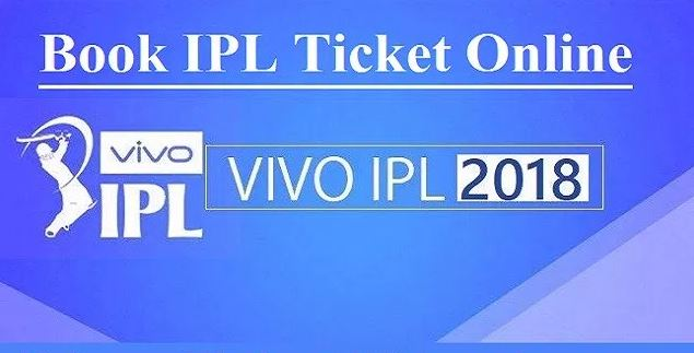 VIVO IPL 2018 Tickets Online Booking - Buy IPL 11 Tickets