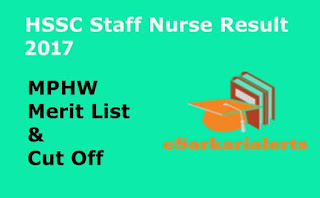 HSSC Staff Nurse Result 2017 | Haryana MPHW Merit List | Cut Off Marks