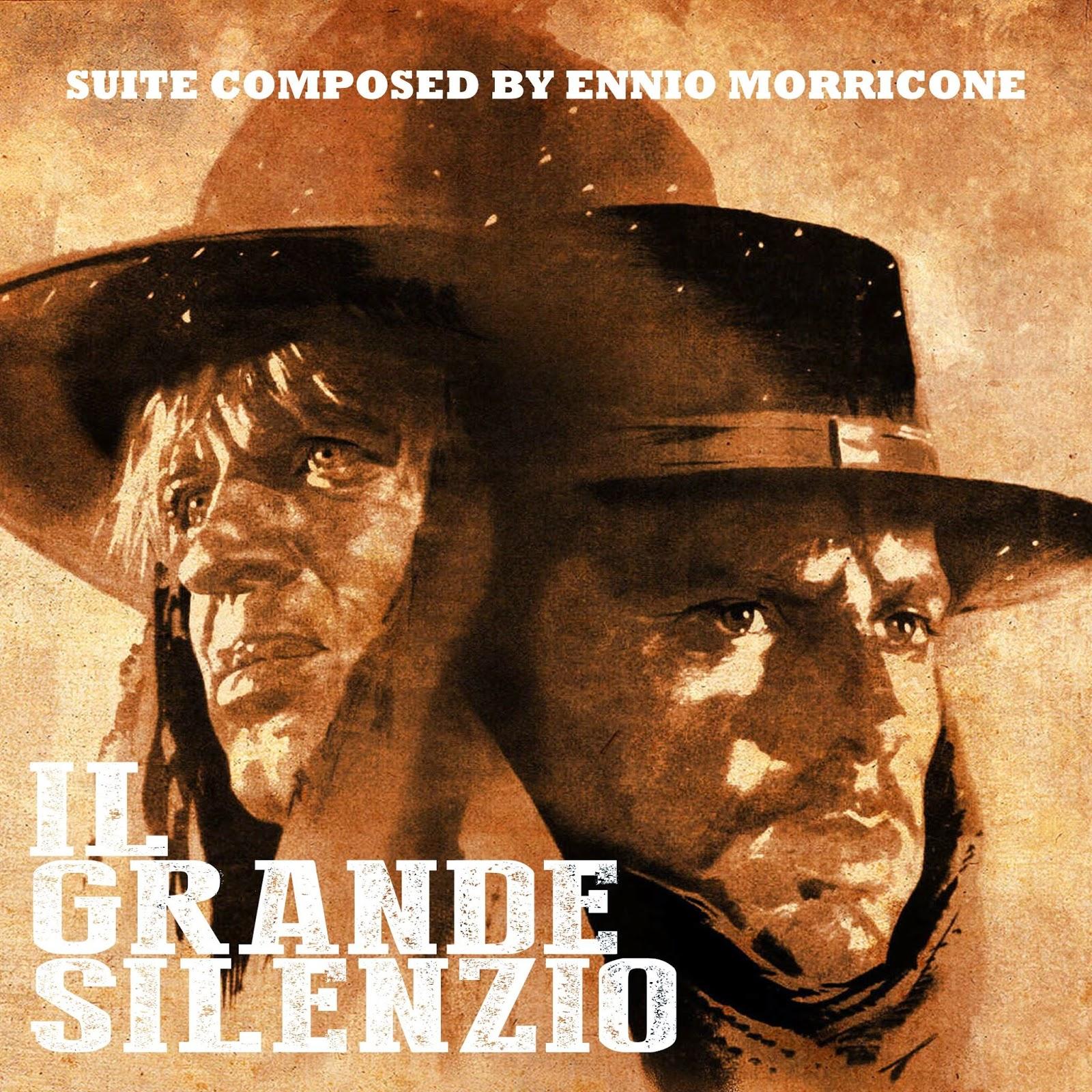 LE BLOG DE CHIEF DUNDEE: IL GRANDE SILENZIO Suite - Ennio Morricone