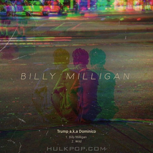 Trump – Billy Milligan – Single