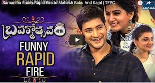 Samantha Funny Rapid Fire to Mahesh Babu And Kajal