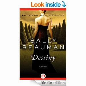 http://www.amazon.com/Destiny-Novel-Sally-Beauman-ebook/dp/B00EZEX900/ref=sr_1_6?s=books&ie=UTF8&qid=1426974080&sr=1-6&keywords=Sally+Beauman
