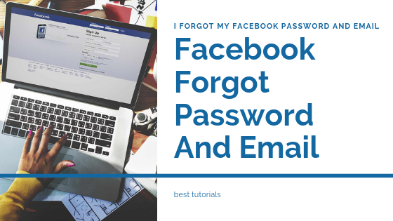 I Forgot My Password For My Facebook And Email<br/>