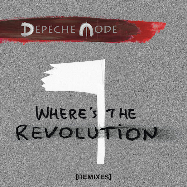 Depeche Mode - Where´s the Revolution (Remixes) - EP Cover