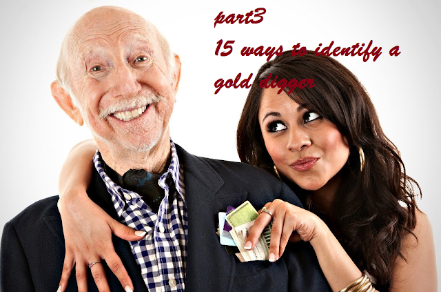 [Final Episode] 15 ways to identify a Gold digger