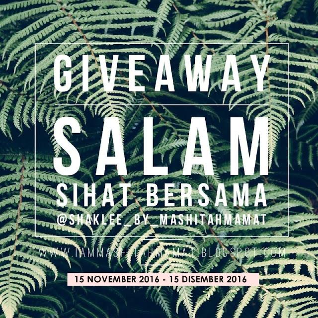 http://iammashitahmamat.blogspot.my/2016/11/giveaway-salam-sihat-bersama-mashitahmamat.html