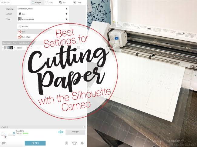 Best Silhouette Cut Settings for Paper - Silhouette School