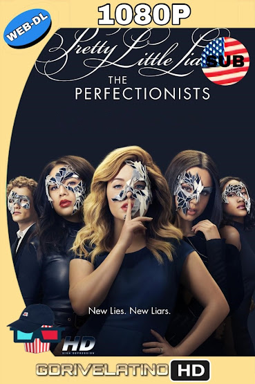 Pretty Little Liars: The Perfectionists (2019) Temporada 01 1080p SUB MKV